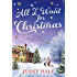 All I Want for Christmas: A feel good Christmas romance to warm your heart