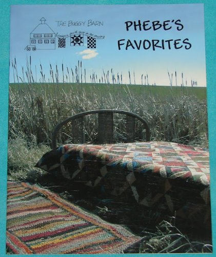 - Phebe's Favorites (Phoebe) - The Buggy Barn - 2003 - Pattern Booklet