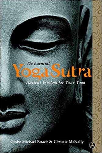 The Essential Yoga Sutra: Ancient Wisdom for Your Yoga by ...