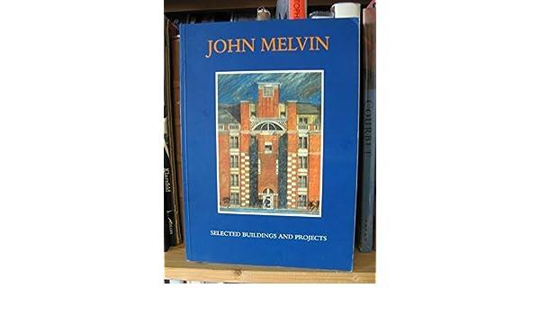 john melvin selected buildings