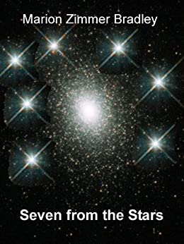 Seven from the Stars by [Bradley, Marion Zimmer]
