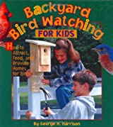 Backyard Bird Watching for Kids