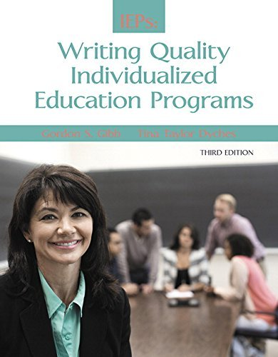Guide to Writing Quality Individualized Education Programs by Gordon S. Gibb (2015-01-13)