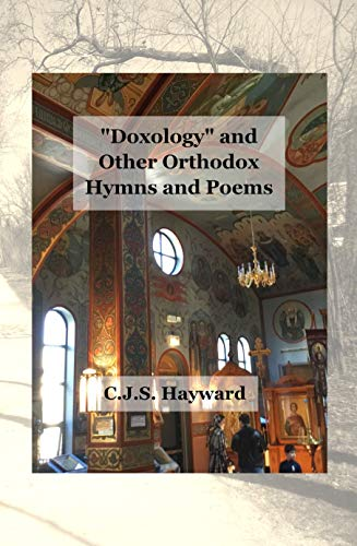 Doxology and Other Orthodox Hymns and Poems (Major Works)