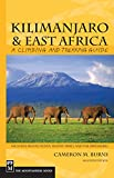 : Kilimanjaro & East Africa: A Climbing and Trekking Guide