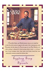 Cucina Amore: Eggdrop Soup & Spreads