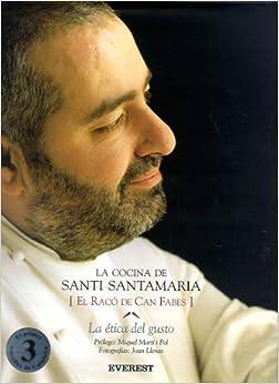 La Cocina de Santi Santamaria. El Racó de Can Febes . La