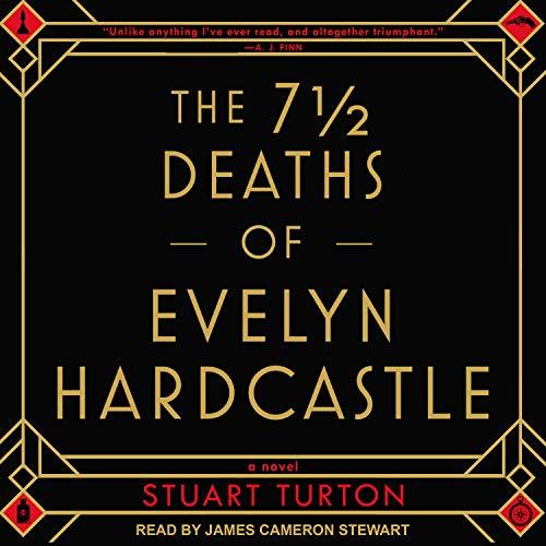 Stewart Audio - The 7 ½ Deaths of Evelyn Hardcastle