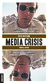 Media Crisis Nouvelle Edition par Watkins