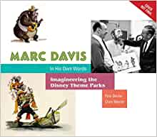 Marc Davis in His Own Words: Imagineering the Disney Theme