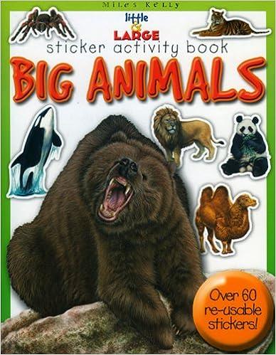 Little & Large Sticker Activity Series--Big Animals (Little & Large Sticker Activity Series)