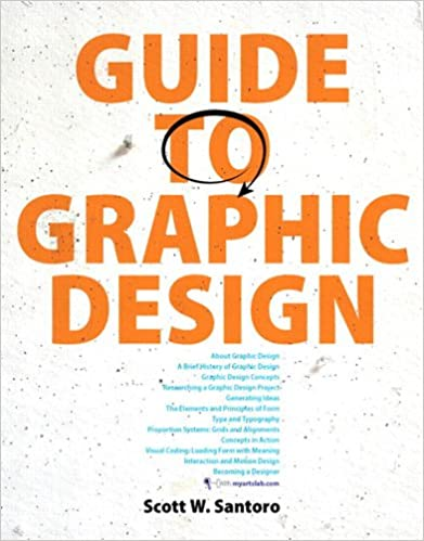 Guide to graphic design kindle edition by scott w santoro arts guide to graphic design kindle edition by scott w santoro arts photography kindle ebooks amazon fandeluxe Gallery