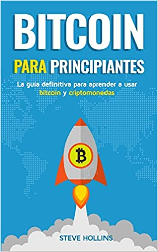 Amazon.com: Bitcoin para principiantes: La guía definitiva ...