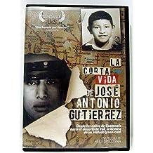 La Corta Vida De Jose Antonio Gutierrez by La Corta Vida De Jose Antonio Gutierrez