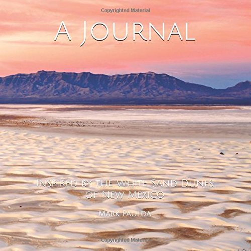 A Journal  Inspired By The White Sand Dunes Of New Mexico  The Gentleman Wayfarer Special Edition