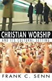 img - for Christian Worship and Its Cultural Setting: book / textbook / text book