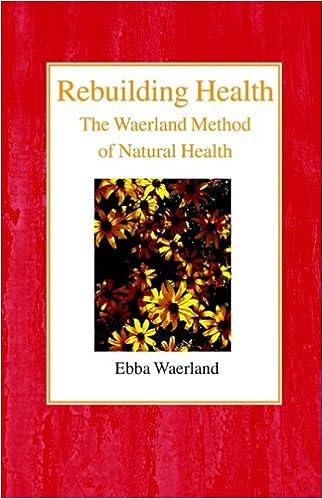Book Rebuilding Health: The Waerland Method