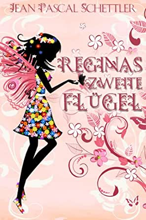 Reginas zweite Flügel (German Edition) - Kindle edition by Jean