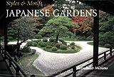 Styles and Motifs Japanese Gardens, Katsuhiko Mizuno, 4889961836