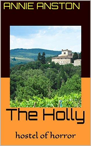 The Holly: hostel of horror -