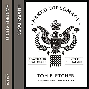 Naked Diplomacy Audiobook