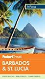 Fodor s In Focus Barbados & St. Lucia (Full-color Travel Guide)