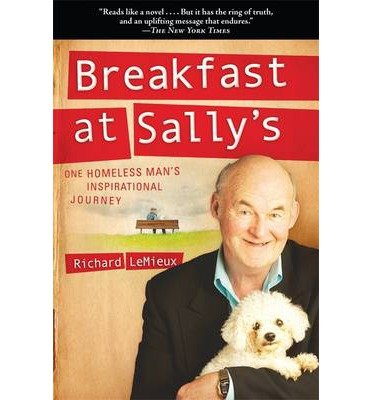 Download Breakfast at Sally's: One Homeless Man's Inspirational Journey (Paperback) - Common ebook