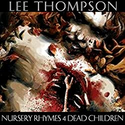 Nursery Rhymes 4 Dead Children