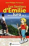 EMILIE DANS LE JURA (VOL 2) HAUT-JURA, PAYS DES LACS