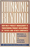 Thinking Beyond Lean, Michael A. Cusumano and Kentaro Nobeoka, 0684849186