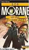 Bob Morane, tome 57 : Les yeux de l'ombre jaune par Vernes