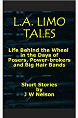 L.A. Limo Tales Kindle Edition