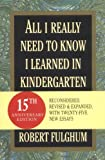 All I Really Need to Know I Learned in Kindergarten, Robert Fulghum, 034546639X