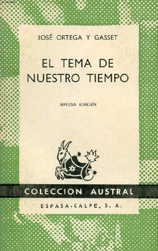 Tema nuestro tie.o.gasset: Amazon.es: Ortega y Gasset: Libros