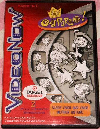 """The Fairly Odd Parents. 2 Full-Length Episodes- """"Sleep Over and Over"""" and """"Mother Nature"""" (For use exclusively with the VideoNow Personal Video Player)"""