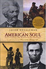 The American Soul: Rediscovering the Wisdom of the Founders Kindle Edition