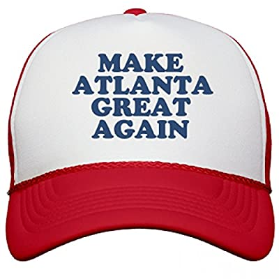 Make Atlanta Great Again Hat: Snapback Mesh Trucker Hat
