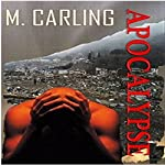 Apocalypse | M. Carling