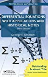 img - for Differential Equations with Applications and Historical Notes (Textbooks in Mathematics) book / textbook / text book