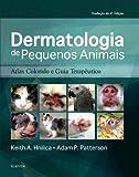 Dermatologia de pequenos animais: Atlas Colorido e Guia Terapêutico