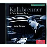 Kalkbrenner: 3 Piano Sonatas, Op.4
