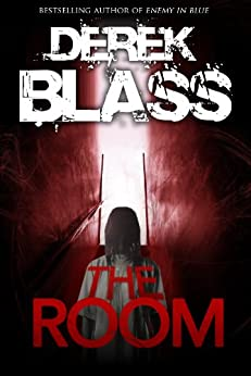 The Room: A Suspense Thriller by [Blass, Derek]