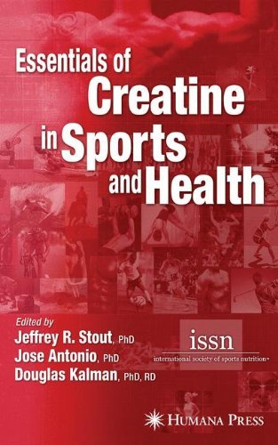 - Essentials of Creatine in Sports and Health (2007-12-12)
