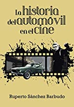 La historia del automóvil en el cine