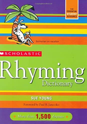 Scholastic Rhyming Dictionary Sue Young 9780439796422 Amazon.com Books  sc 1 st  Amazon.com & Scholastic Rhyming Dictionary: Sue Young: 9780439796422: Amazon.com ...