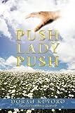 Push Lady Push, Dorah Kuyoro, 1449099122