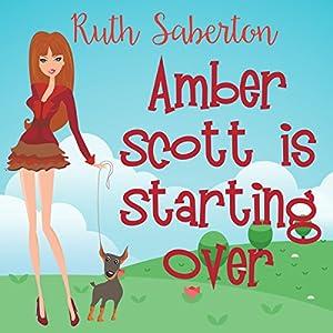 Amber Scott Is Starting Over Audiobook