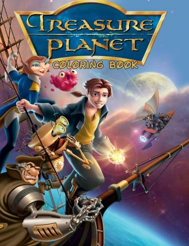 (Treasure Planet Coloring Book: Coloring Book for Kids and Adults with Fun, Easy, and Relaxing Coloring Pages (Coloring Books for Adults and Kids 2-4 4-8)
