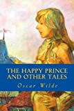 The Happy Prince and Other Tales [7/11/2016] Oscar Wilde