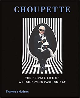 Choupette The Private Life Of A High Flying Fashion Cat Amazonco